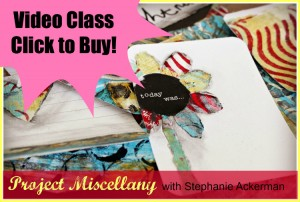 "Stephanie Ackerman's True Scrap 5 ""Project Miscellany"" class - one word: Awesome!!!!"