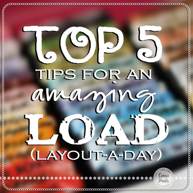 Connie Hanks Photography // ClickyChickCreates.com // Top 5 tips for an amazing LOAD layout-a-day