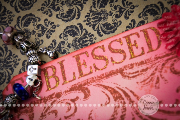 Connie Hanks Photography // ClickyChickCreates.com // blessed tag, Pandora charm bracelet, bible charm, Tim Holtz Distress Inks Worn Lipstick, Picked Raspberry, Spun Sugar, Hampton Art stamps, Tattered Angels stamps, stickles, #CY365