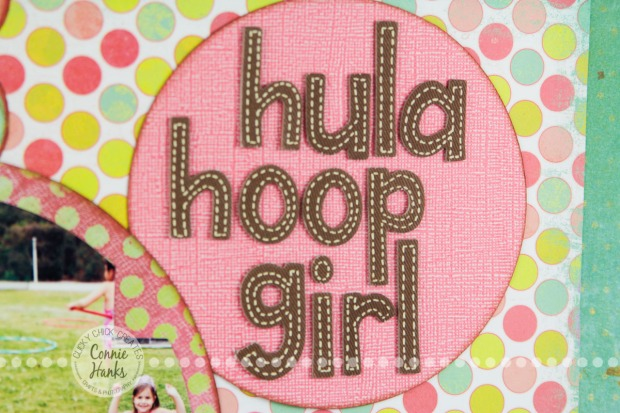 Connie Hanks Photography // ClickyChickCreates.com // Hula Hoop Girl scrapbook layout