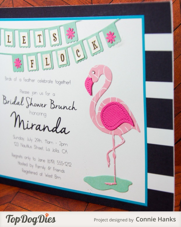 Connie Hanks Photography // ClickyChickCreates.com // handmade cards using Top Dog Dies, flamingo bridal shower invitation