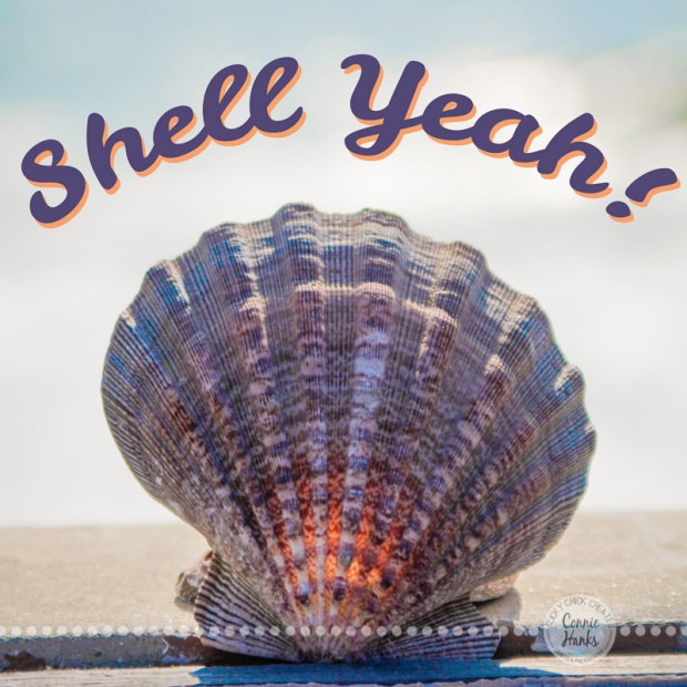 Connie Hanks Photography // ClickyChickCreates.com // Sea Shell, quote, Shell Yeah! bokeh, pacific, ocean, beach,