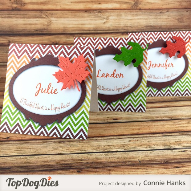 Connie Hanks // Clicky Chick Creates // Thanksgiving Table Tents, Thanksgiving place cards, paper crafting, die cutting, die cuts, leaf, leaves, fall, Top Dog Dies,