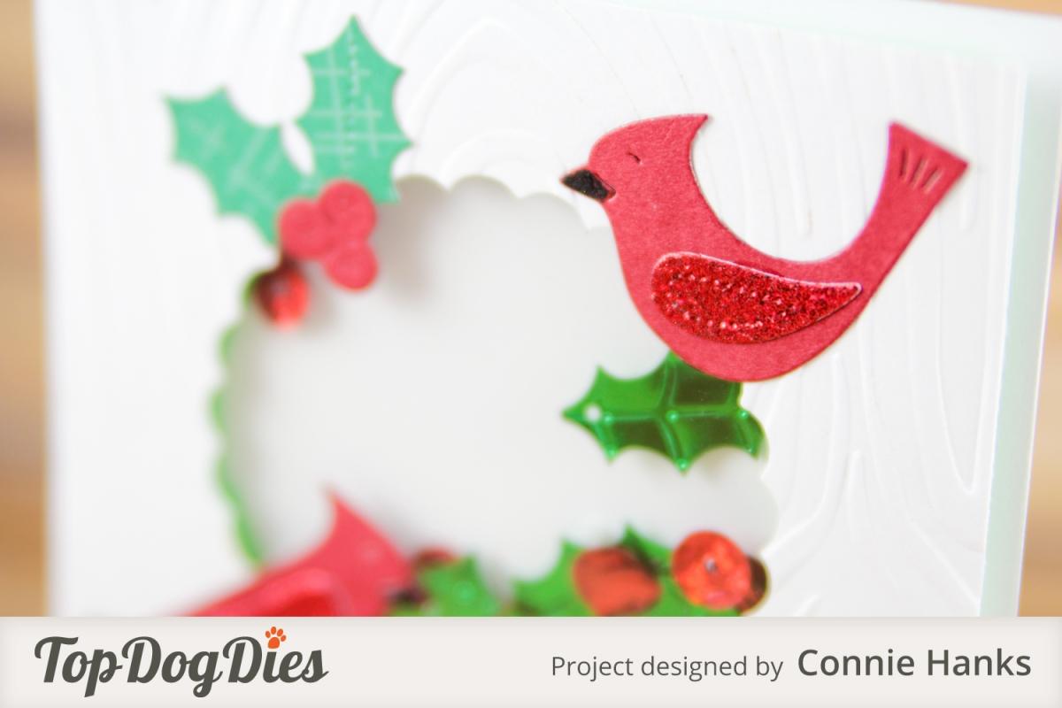 Connie Hanks Photography // ClickyChickCreates.com // Christmas shaker card, cardinals, mistletoe, holly, Top Dog Dies